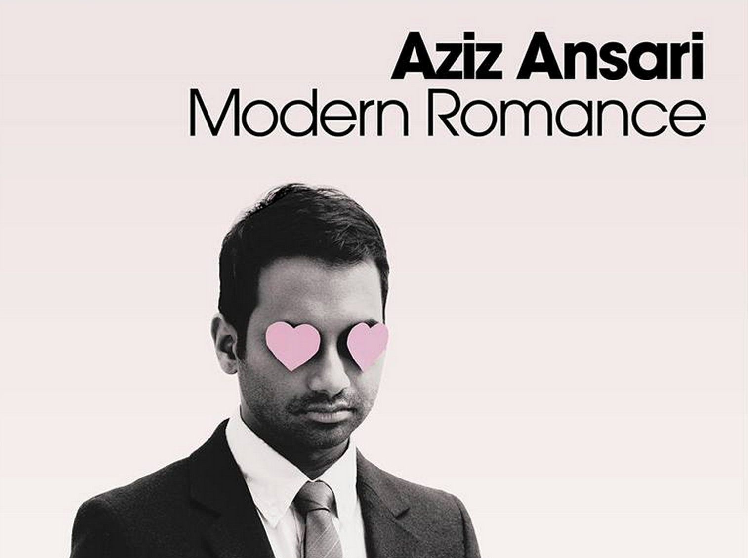 Aziz Ansari Love Online Dating Modern Romance and the