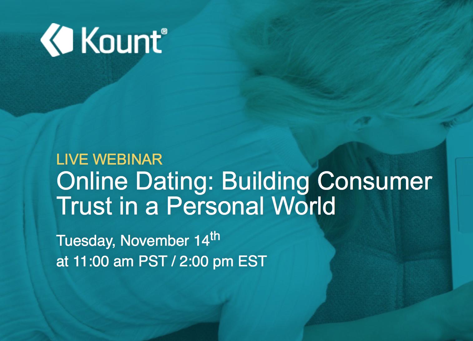 Kount Hosting Webinar Next Week On State Of Online Dating Industry