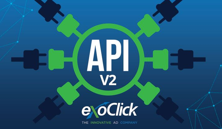 ExoClick Asks Clients to Move to Version 2 of its Platform API