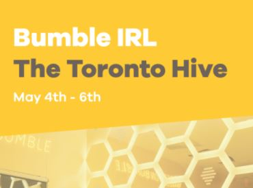 Bumble Hosts a Hive in Toronto