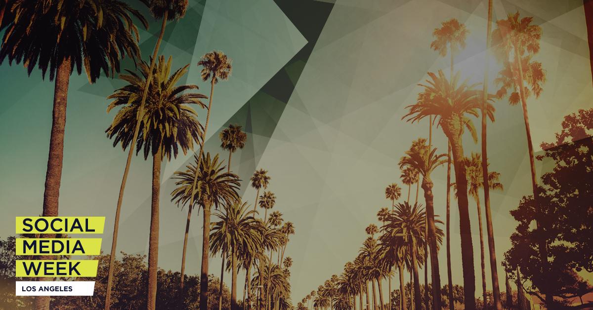 Social Media Week Los Angeles 2018 Roundup