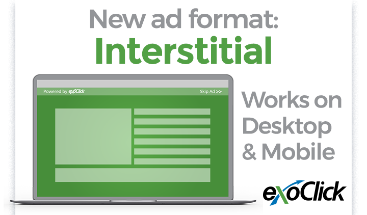 ExoClick Launches a New Full Page Interstitial Ad Format