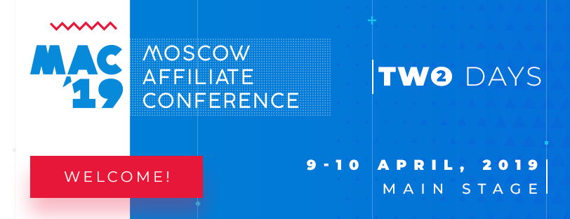 Moscow Affiliate Conference, Moscow
