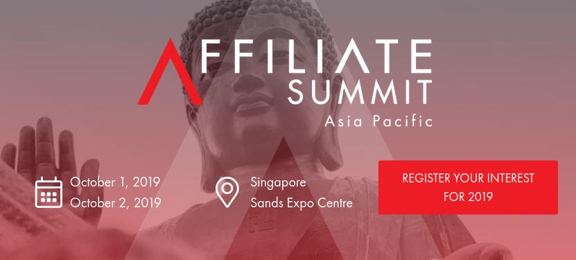 Affiliate Summit Asia Pacific 2019, Singapore