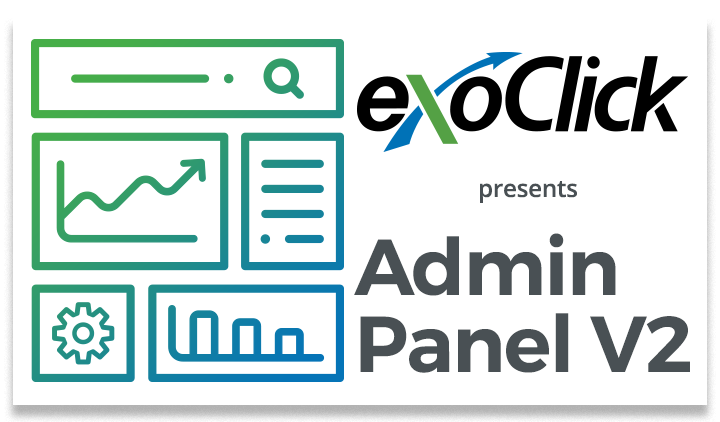ExoClick Launches its Brand New Feature Packed Admin Panel