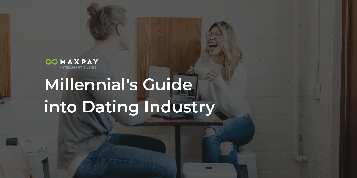 Burnout Millennial Generation Guide into the Dating Industry