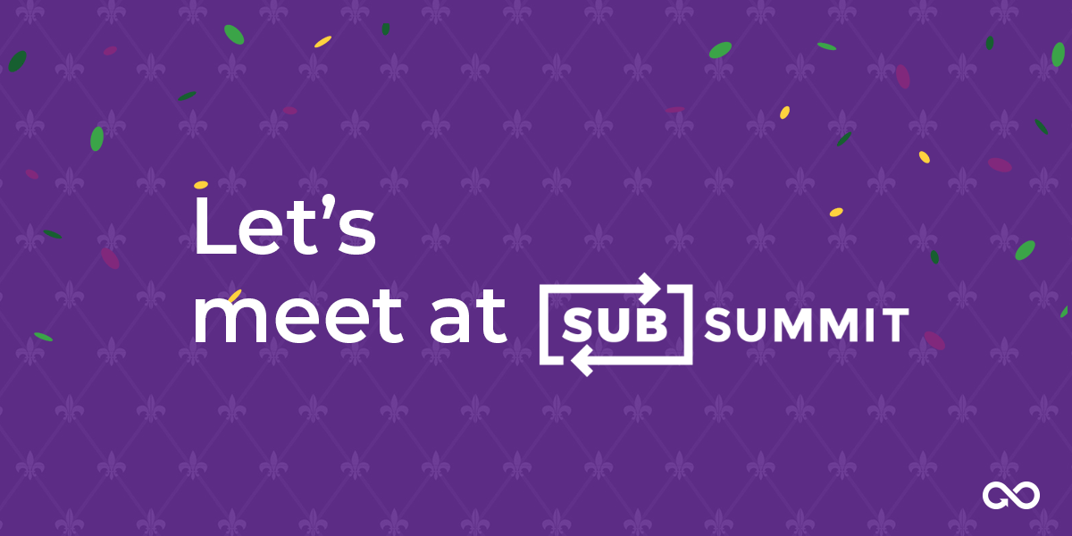 Maxpay Goes to New Orleans For the Biggest Event in the Subscription Commerce Industry — SubSummit 2019!