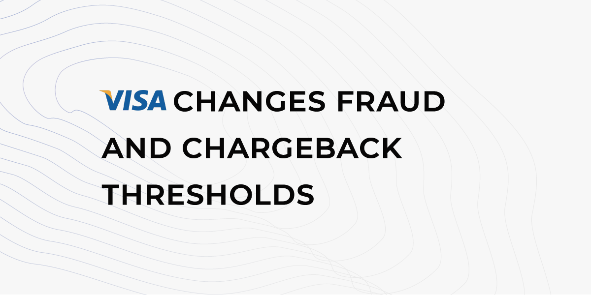 Give it a 0.9%: VISA Changes Fraud and Chargeback Thresholds From 1st October