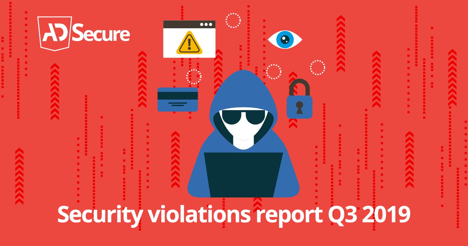 AdSecure Analyses What Cyber Criminals Did in Summer 2019