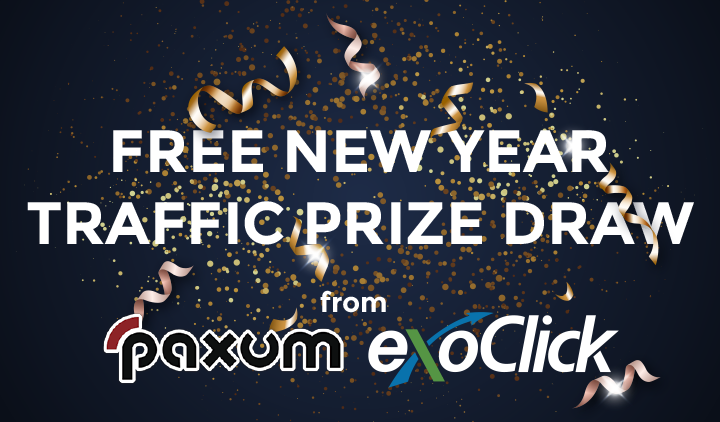 Start the New Decade With Paxum and ExoClick's Free $1,000 Traffic Draw