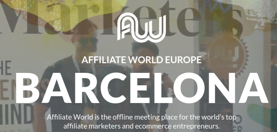 Affiliate World Europe 2020, Barcelona
