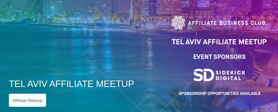 Tel Aviv Affiliate Meetup, Tel Aviv