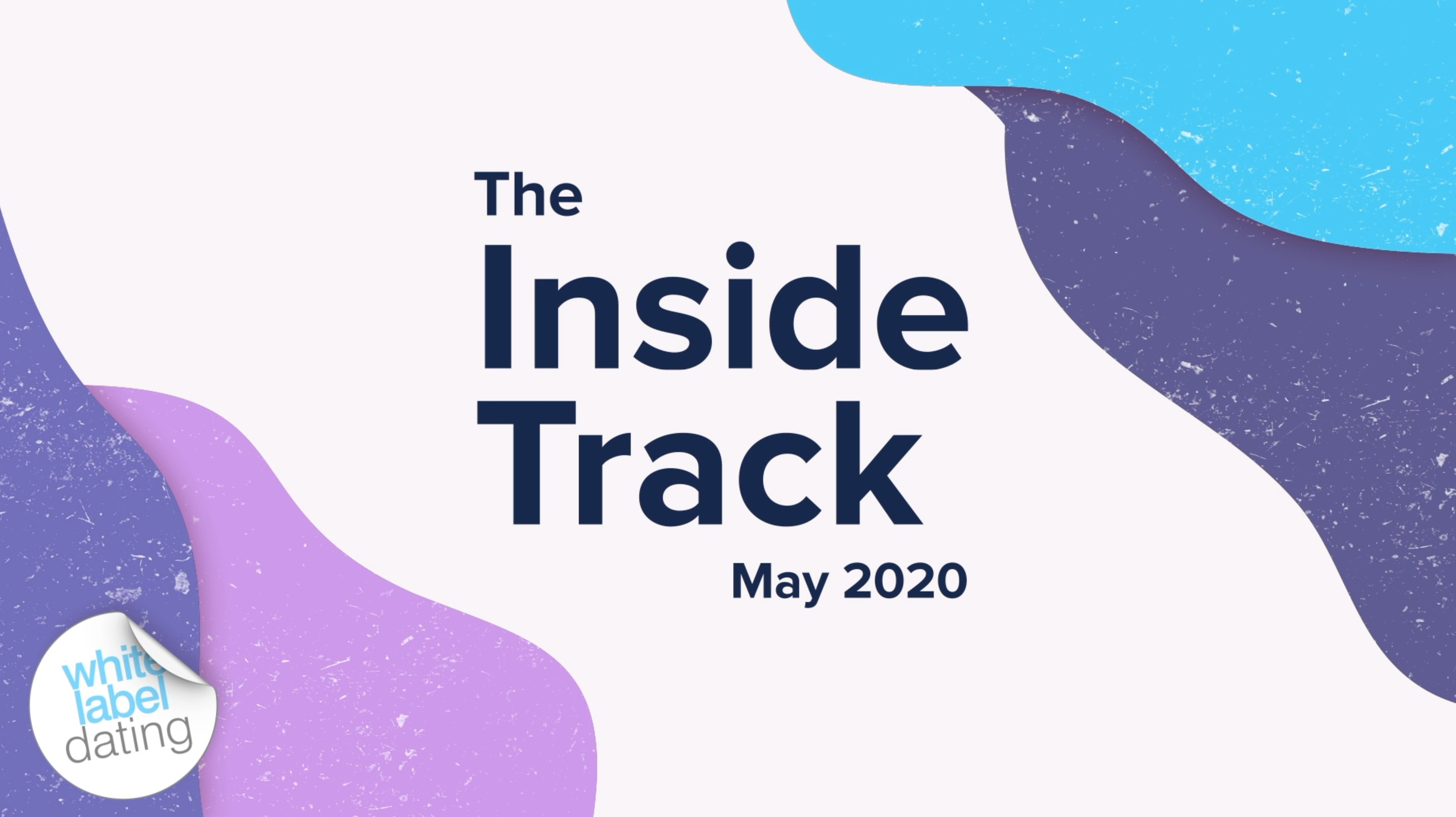 The Inside Track May 2020