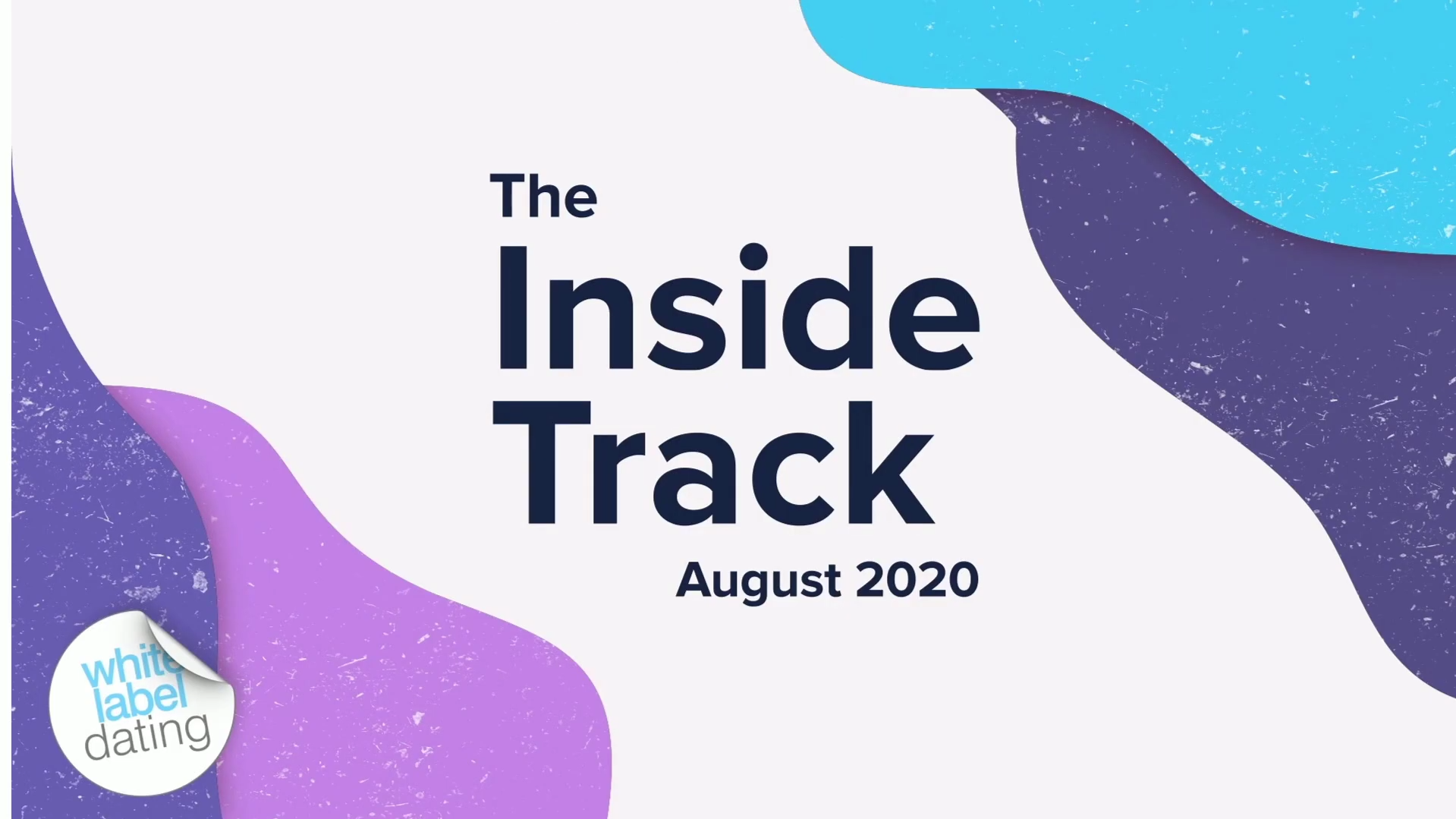 The Inside Track – August 2020