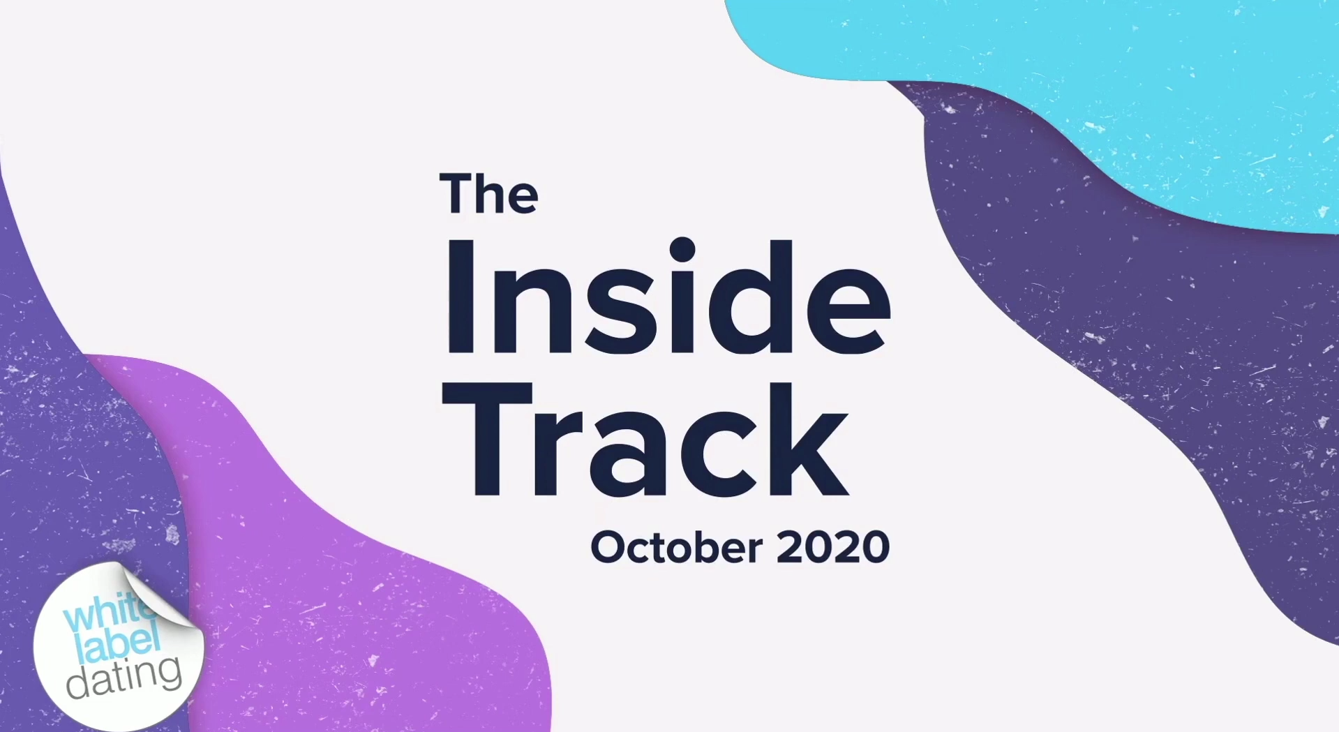 The Inside Track – October 2020