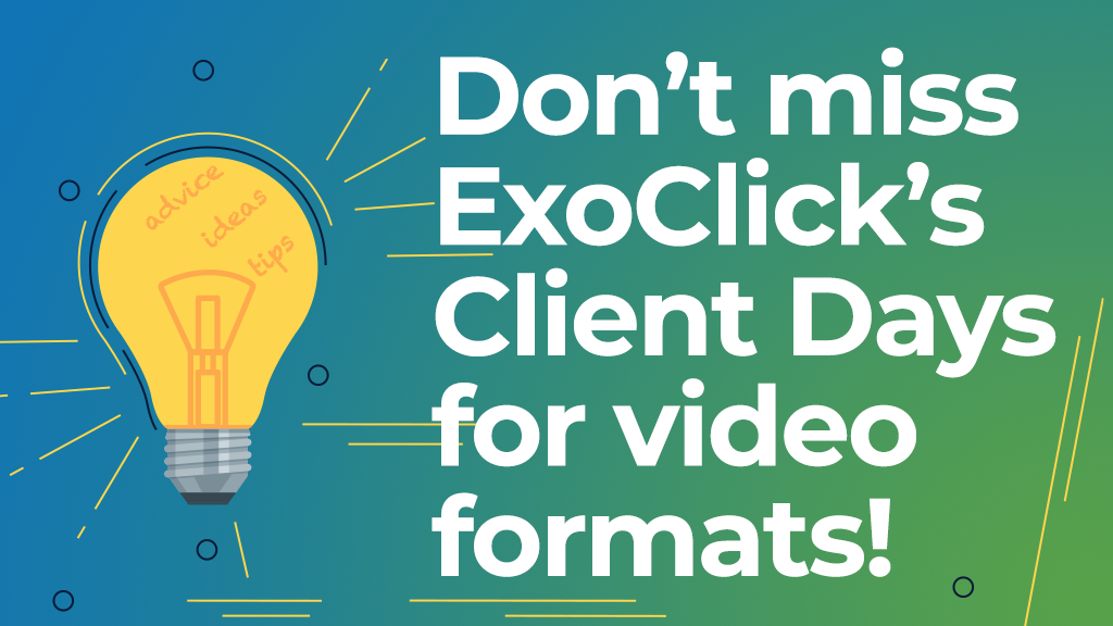 ExoClick Launches Client Days for Advertisers and Publishers in November