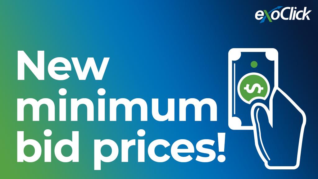 ExoClick Introduces New Minimum Bid Prices