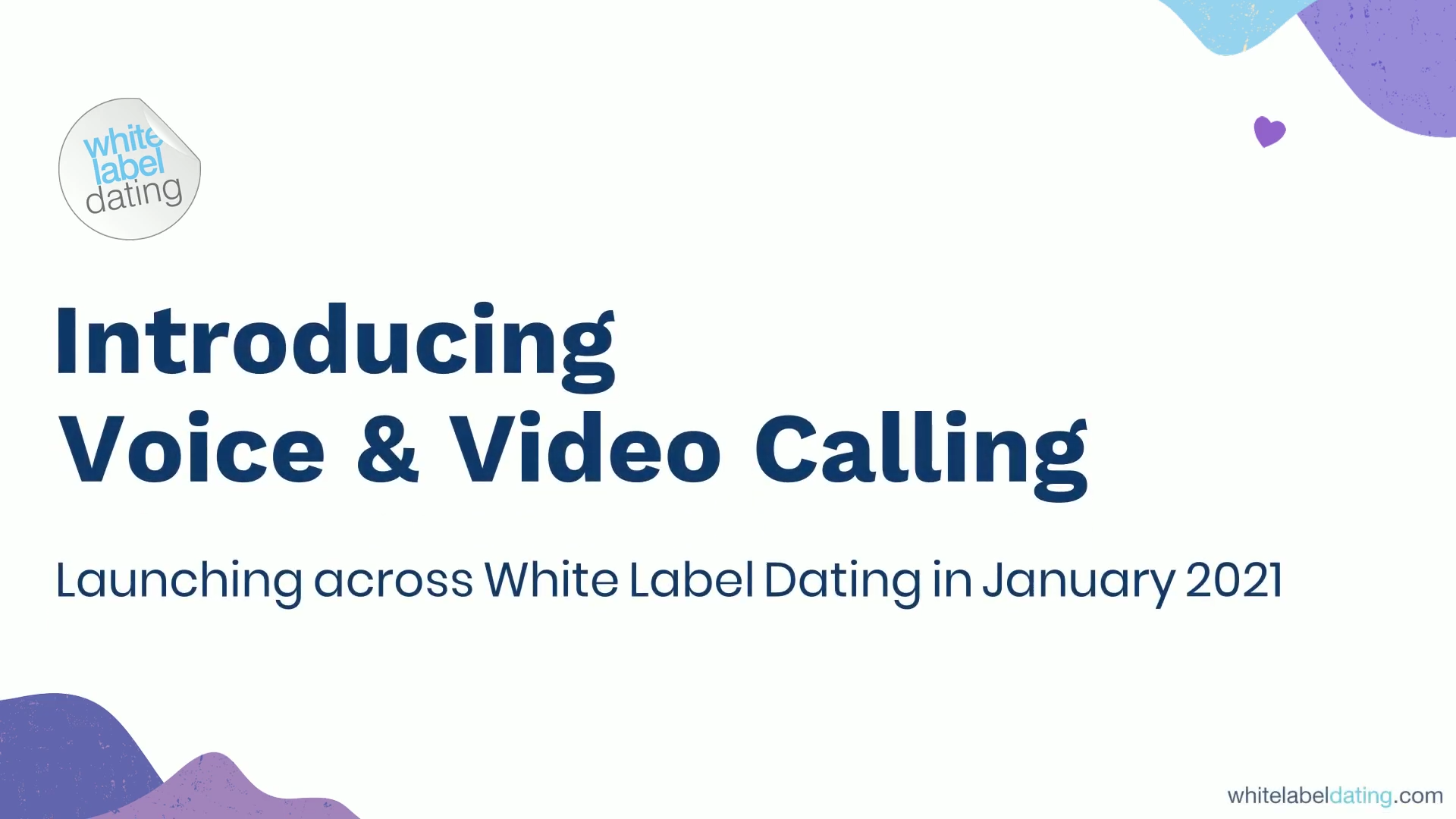 White Label Dating to Introduce Voice and Video Calling This Month!