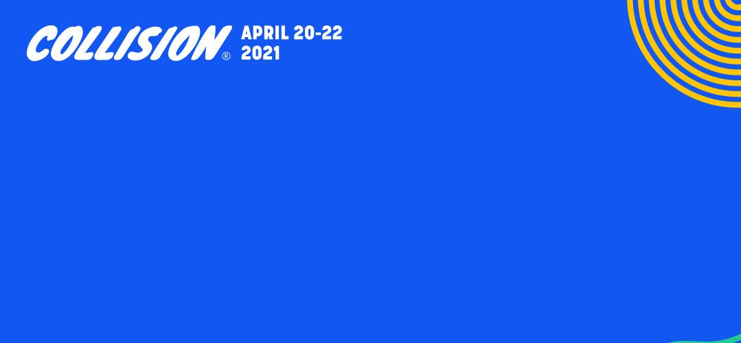 Collision Conference 2021, Virtual